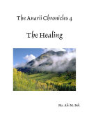 The Anarii Chronicles 4 - The Healing