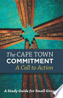 The Cape Town Commitment  : A Call to Action : a Study for Small Groups