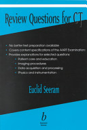 Review Questions for Computed Tomography
