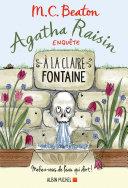 Agatha Raisin enquête - A la claire fontaine