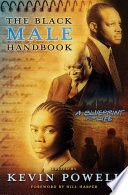 """The Black Male Handbook: A Blueprint for Life"" by Kevin Powell"