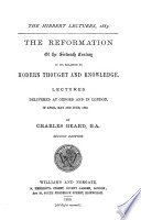 The Reformation Of The Sixteenth Century In Its Relation To Modern Thought And Knowledge Book PDF