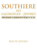 Southiere Dit Lagiroflee - Jeffrey: From Generation to ...