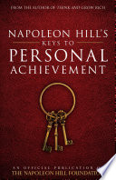 Napoleon Hill s Keys to Personal Achievement