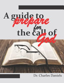 A Guide to Prepare for the Call of God