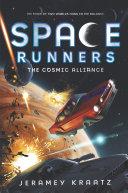 Space Runners #3: The Cosmic Alliance Pdf/ePub eBook