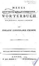 Nouveau dictionnaire manuël François-Allemand et Allemnad-François à l'usage des deux nations Oder Neues franzoesisch-deutsches und deutsch-franzoesisches Woerterbuch