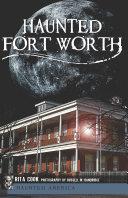 Haunted Fort Worth