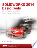SOLIDWORKS 2016 Basic Tools