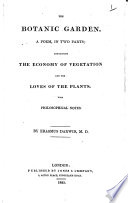 The Botanic Garden  A Poem  in Two Parts     The First American Edition  By E  Darwin  the Elder  With Plates