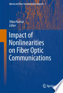 Impact Of Nonlinearities On Fiber Optic Communications Book PDF