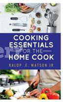 Cooking Essentials for the Home Cook