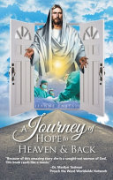 A Journey of Hope to Heaven and Back Book PDF