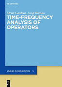 Time Frequency Analysis of Operators
