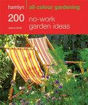 200 No-work Garden Ideas