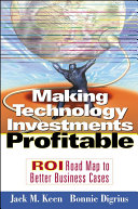 Making Technology Investments Profitable Book PDF