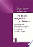 The Social Integration of Science