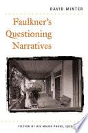 Faulkner's Questioning Narratives Pdf/ePub eBook