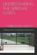 Understanding the Spiritual Gates