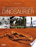 Die faszinierende Entdeckung der Dinosaurier
