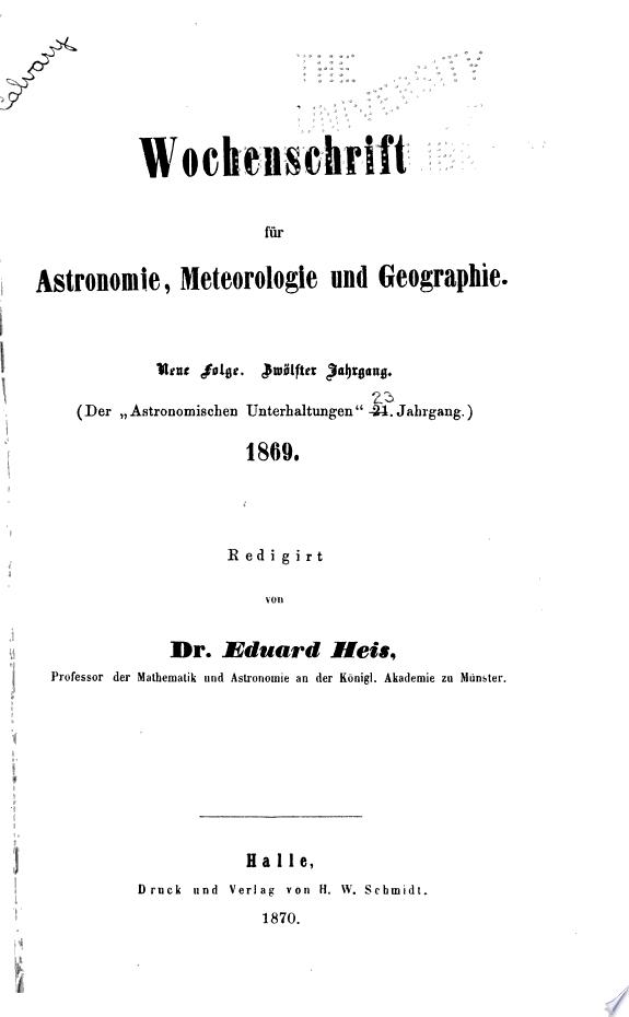 Wochenschrift f  r astronomie  meteorologie und geographie