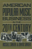 American Popular Music Business in the 20th Century