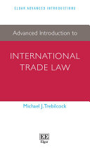 Advanced Introduction to International Trade Law: