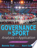 """Governance in Sport: Analysis and Application"" by Bonnie Tiell, Kerri Cebula"