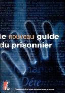 Le nouveau guide du prisonnier