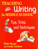 Teaching Writing in Middle School