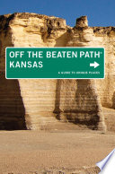Kansas Off the Beaten Path®
