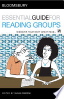 Bloomsbury Essential Guide For Reading Groups Book