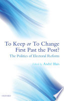 To Keep Or To Change First Past The Post