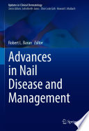 Advances in Nail Disease and Management Book