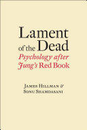 Lament of the Dead: Psychology After Jung's Red Book [Pdf/ePub] eBook