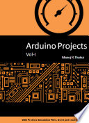 Arduino Projects Vol I
