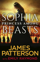 Sophia, Princess Among Beasts