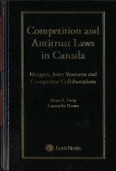 Competition and Antitrust Law in Canada