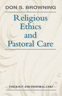 Religious Ethics and Pastoral Care
