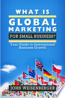 What is Global Marketing for Small Business?