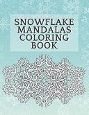 Snowflake Mandalas Coloring Book