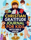 Christian Gratitude Journal for Kids