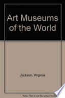 Art Museums of the World
