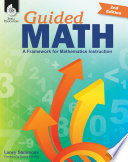 """""""Guided Math: A Framework for Mathematics Instruction Second Edition"""" by Laney Sammons"""