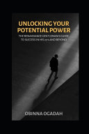 Unlocking Your Potential Power