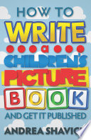How To Write A Children S Picture Book And Get It Published