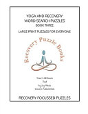Yoga and Recovery Wordsearch Puzzles Book Three