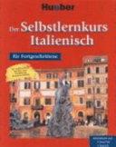 Der Selbstlernkurs Italienisch für Fortgeschrittene