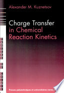 Charge Transfer in Chemical Reaction Kinetics