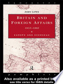 Britain and Foreign Affairs 1815 1885